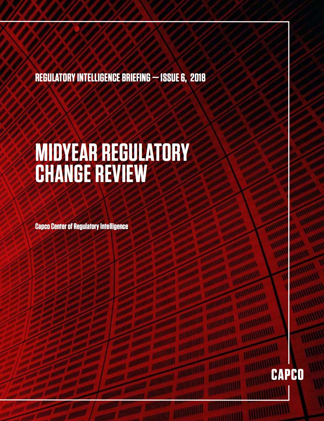 Regulatory Intelligence Briefing: Issue Six, 2018
